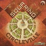 Board Game: Squaring Circleville