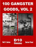 RPG Item: 100 Gangster Goods, Vol 2