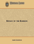 RPG Item: Herbal Lore: Botany of the Barrens (System Neutral)