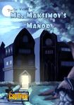 Board Game: Mr. Maksimov's Manor