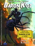 RPG Item: Super Powered Legends: Baron K'oz