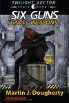 RPG Item: Six Guns 1: Gauss Weapons