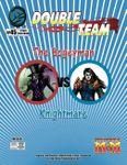 RPG Item: Double Team: The Bogeyman vs. Knightmare