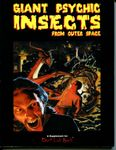 RPG Item: Giant Psychic Insects from Outer Space