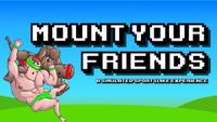 Video Game: Mount Your Friends