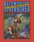 RPG Item: Astonishing Swordsmen & Sorcerers of Hyperborea (First Edition)
