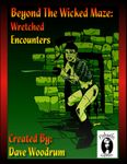 RPG Item: Beyond The Wicked Maze: Wretched Encounters