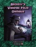 RPG Item: Beckett's Vampire Folio Omnibus