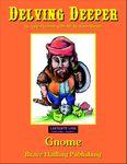 RPG Item: Delving Deeper: Gnome