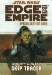 RPG Item: Edge of the Empire Specialization Deck: Bounty Hunter Skip Tracer