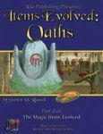 RPG Item: Items Evolved II: Oaths