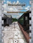 RPG Item: DramaScape Modern Volume 01: Abandoned Station