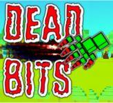 Video Game: Dead Bits