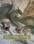 RPG Item: Adventure Writing Like a F***ing Boss II