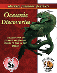 RPG Item: Michael Surbrook Presents: Oceanic Discoveries