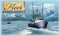Board Game: Fleet: Arctic Bounty