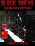 RPG Item: Black Tokyo: Unlimited Edition