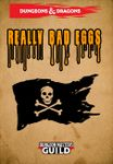 RPG Item: Really Bad Eggs