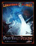 RPG Item: Legendary Planet 3: Dead Vault Descent (5E)