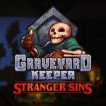 Video Game: Graveyard Keeper - Stranger Sins