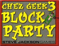 Board Game: Chez Geek 3: Block Party