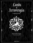 RPG Item: Lands of Arrovengia: Campaign Setting