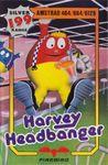 Video Game: Harvey Headbanger