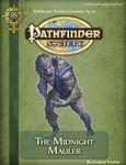RPG Item: Pathfinder Society Scenario 3-16: The Midnight Mauler