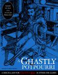 RPG Item: A Ghastly Potpourri