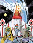 Issue: Frontier Explorer (Issue 26 - Fall 2019)