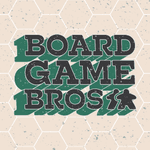 Podcast: Board Game Bros