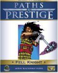 RPG Item: Paths to Prestige: Fell Knight