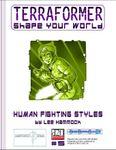 RPG Item: Terraformer #05: Human Fighting Styles