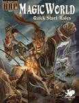 RPG Item: Magic World Quick-Start Rules