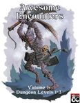 RPG Item: Awesome Encounters Volume 1: Dungeon Levels 1-3