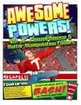 RPG Item: Awesome Powers! Volume 12: Powerhouse & Matter Manipulation Powers