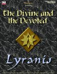 RPG Item: The Divine and the Devoted 3: Lyranis