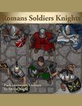 RPG Item: Devin Token Pack 100: Romans Soldiers Knights