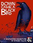 RPG Item: Down Came a Blackbird