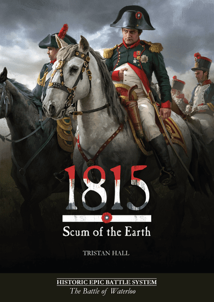 1815 Scum of the Earth