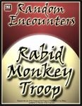 RPG Item: Random Encounters: Rabid Monkey Troop