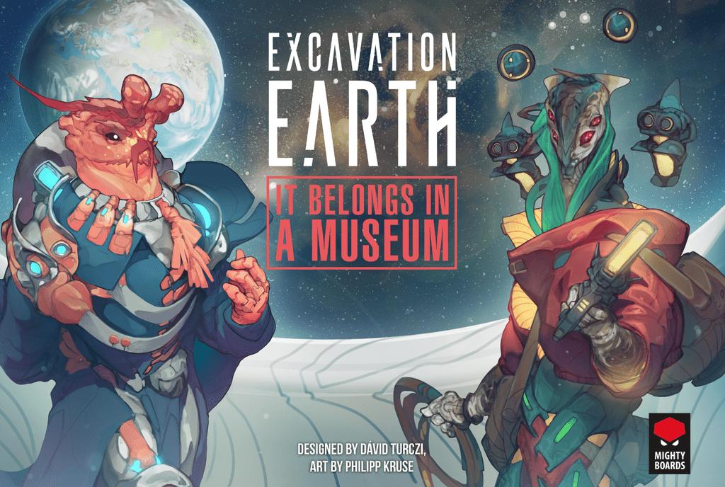 Board Game: Excavation Earth: It Belongs in a Museum!