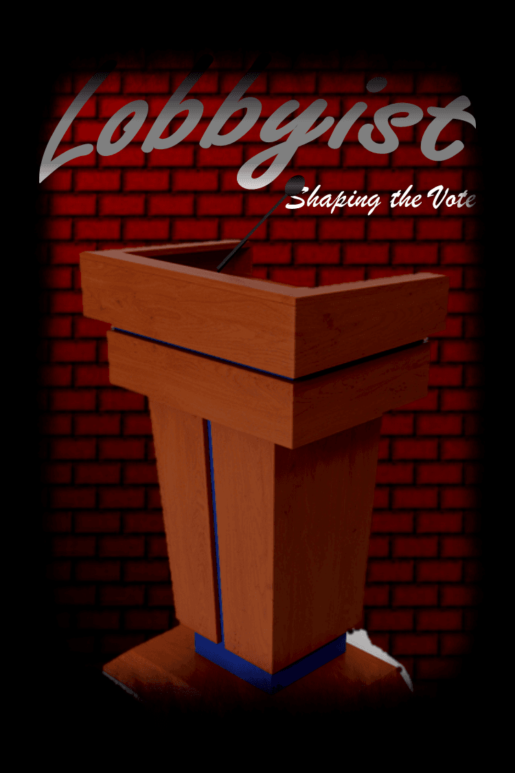 Lobbyist: Shaping the Vote
