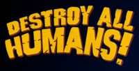 Series: Destroy All Humans!