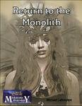RPG Item: Return to the Monolith (7e)