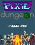 RPG Item: Skeletons!