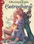 RPG Item: 52 in 52 #18: Master Class: Cantripothurge (PF2)