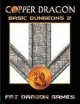 RPG Item: Copper Dragon: Basic Dungeons 2