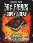 RPG Item: 50¢ Fiends: Codex of the Dead