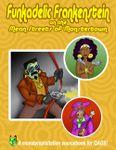 RPG Item: Funkadelic Frankenstein on the Mean Streets of Monstertown